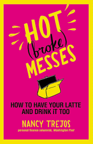 hot broke messes: how to have our latte and drink it too
