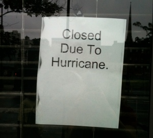 Sign Hurricane Store is Closed