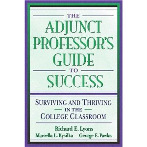 The Adjunct Professor's Guide to Success
